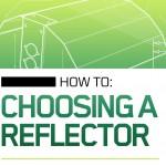 Choosing A Reflector