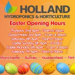 Holland Hydroponics Easter Weekend 2015 Opening & Delivery Times