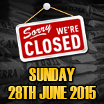 All Stores Will Be Closed On Sunday 28th June 2015