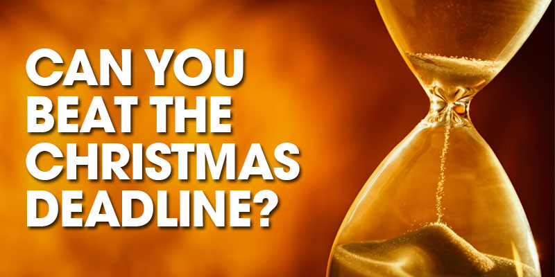 Can You Beat The Christmas Deadline