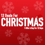 12 Deals For Christmas - 1 Offer A Day For 12 Days!