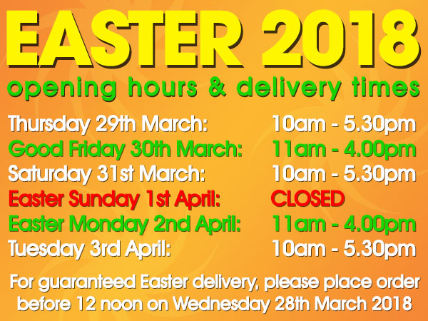 Easter 2018 Opening Hours & Delivery Times
