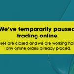 Paused trading in stores and online