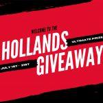 Hollands Ultimate July Giveaway